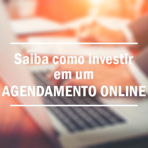 Saiba como investir em um Agendamento Online